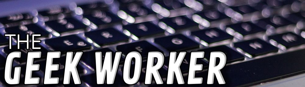 The Geek Worker